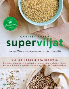 Kirja: Superviljat  (Chrissy Freer)