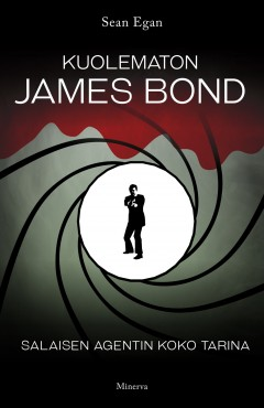 Kirja: Kuolematon James Bond (Sean Egan)