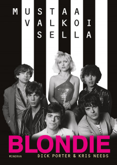 Kirja: Blondie (Dick Porter – Kris Needs)